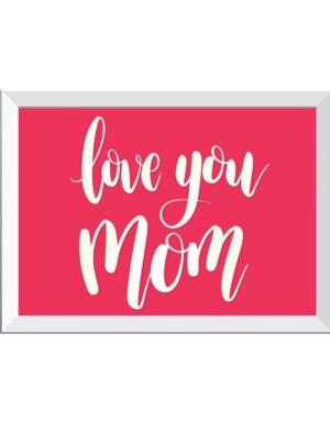 פוסטר אוהבים אותך אמא