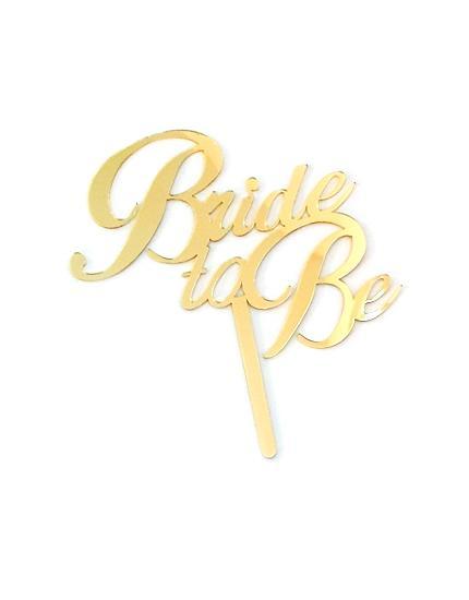 טופר לעוגה bride to be זהב